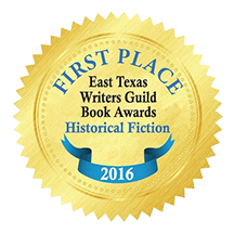 first place winners badge for the 2016 east texas writers guild writing contest in the historical fiction category